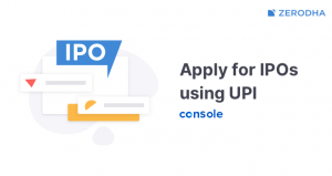 How to Apply IPO in Zerodha in 2020